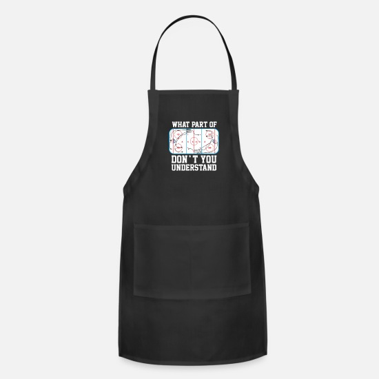 Best Aprons - Ice Hockey What part of don't you understand - Apron black