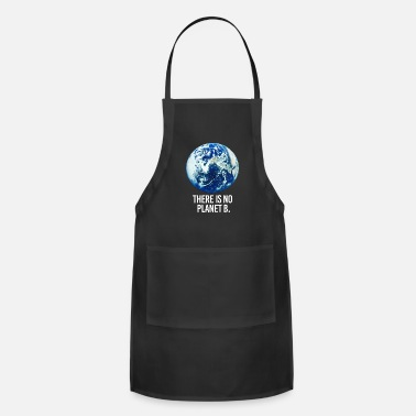 Planet there is no planet - Adjustable Apron