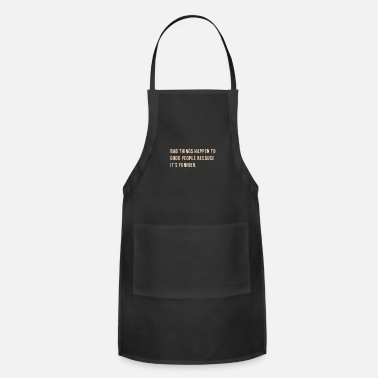 Quotes Quote - Adjustable Apron