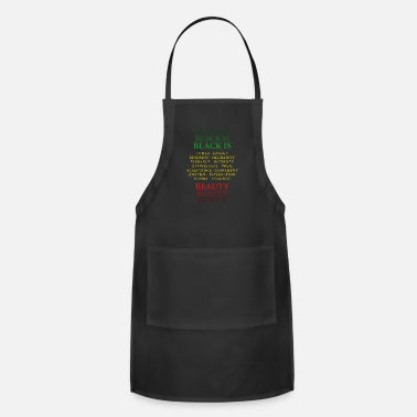 Pride Black is Beauty Black Pride Inspiring Quotes - Apron