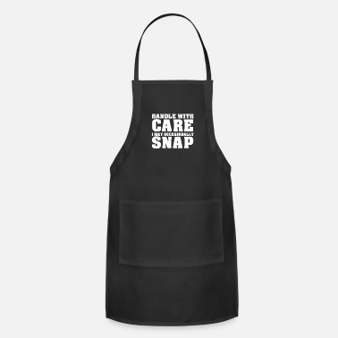 Snapchat Handle With Care I May Occasionally Snap - Adjustable Apron