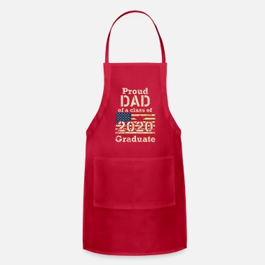 Proud Proud Dad of a Class of 2020 Graduate Funny Senior - Apron