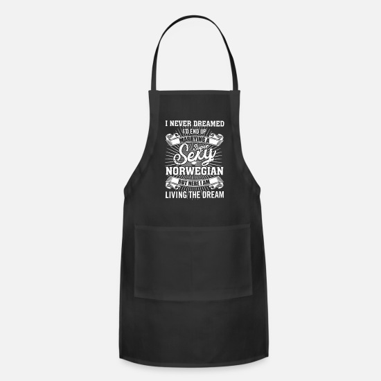 Superstar Aprons - i never dreamed i d end up marrying a super sexy n - Apron black
