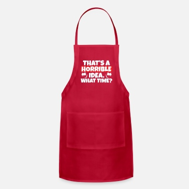Present Thats a horrible idea. What time? quote Daredevils - Apron