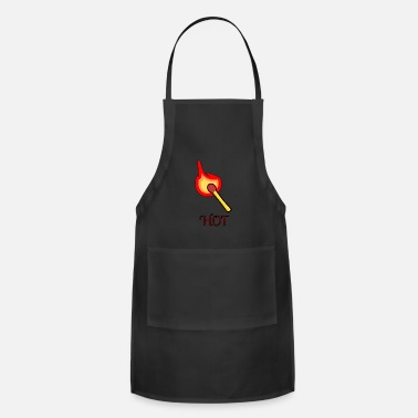 Fire Department Hot, Fire, match, fire department - Adjustable Apron