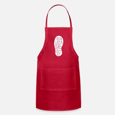 Exercise Funny Running - Run Like A Girl Try To Keep Up - Apron