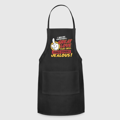 Great love that will make others Jealous - Adjustable Apron