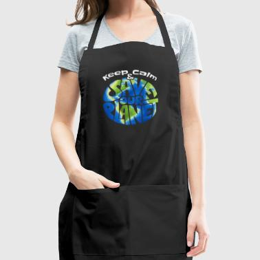 keep calm and save our planet funny earth day gift - Adjustable Apron