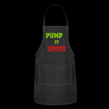 pump it up - Adjustable Apron