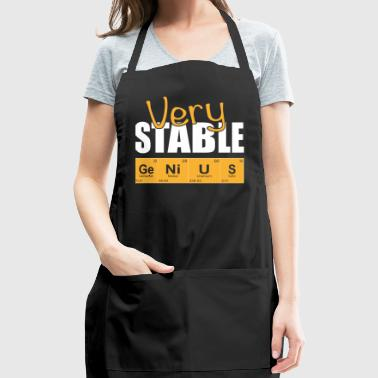 Very stable genius Gift for science students - Adjustable Apron