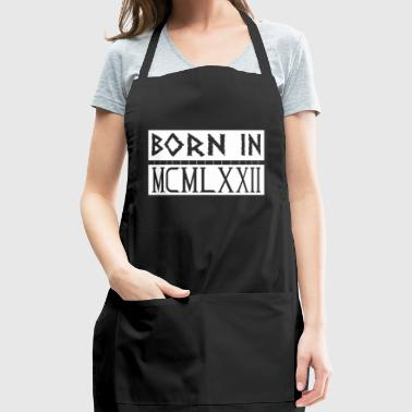 Born In MCMLXXII 1972 - Adjustable Apron