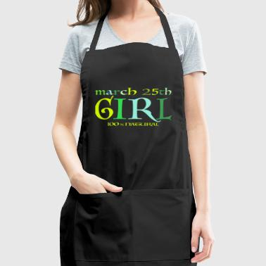 March 25th Girl - 100% Natural - Adjustable Apron
