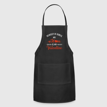 Funny Valentines Day Shirt Mom Is My Valentine Boy - Adjustable Apron