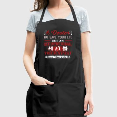 Occupational Therapist Shirts - Adjustable Apron