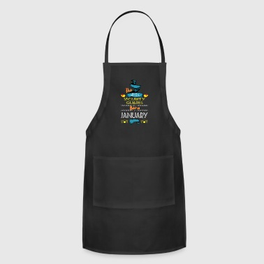 Best Security Guards are Born in January Gift Idea - Adjustable Apron