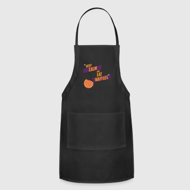 KEEP CALM AND EAT WAFFLES - Adjustable Apron