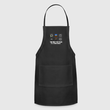 The Only Six Pack I'll Ever Need - Funny - Adjustable Apron
