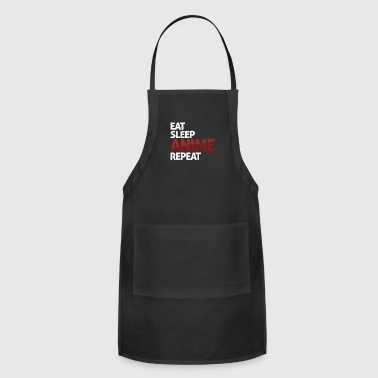 Eat Sleep Anime Repeat Japanese Animation - Adjustable Apron