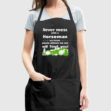 Never mess with a horseman funny t shirt gift walk - Adjustable Apron