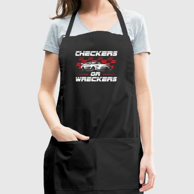 Checkers Or Wreckers - Funny Racing Car Shirt - Adjustable Apron