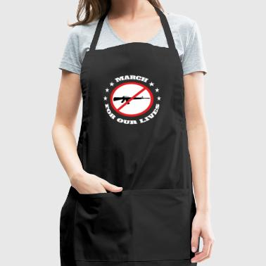 March for Our Lives T-shirt. Gun control - Adjustable Apron