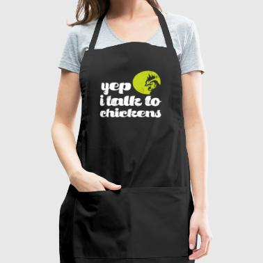 Funny Yep I Talk To Chickens - Adjustable Apron