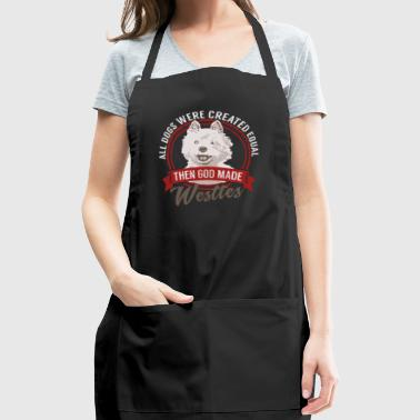 All Dogs Equal Westies T-shirt - Adjustable Apron