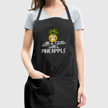 Life is better with a Pineapple - Adjustable Apron