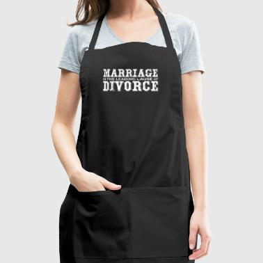 Divorce Shirt Women Men Marriage Funny Leading Cause Of Divorce Shirt - Adjustable Apron