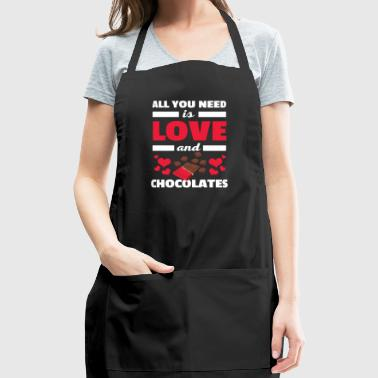 Cute All You Need is Love and Chocolates T-Shirt - Adjustable Apron