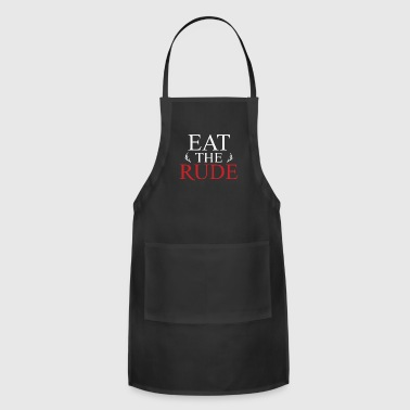 Eat the RUDE - Adjustable Apron