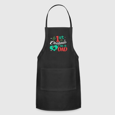 Men s 1st Christmas As A Dad Xmas Gifts T shirt - Adjustable Apron