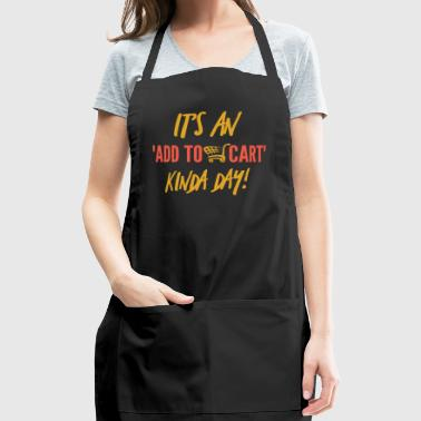 Shopping Cart for shopping lovers - Adjustable Apron