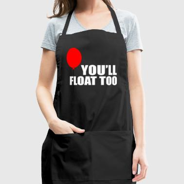 You ll Float too - Adjustable Apron