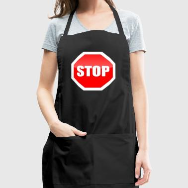 Stop it road sign funny senseless - Adjustable Apron