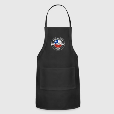 Have No Fear The Chilean Is Here - Adjustable Apron