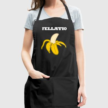 Banana blowjob oral sex fellatio present fruit - Adjustable Apron