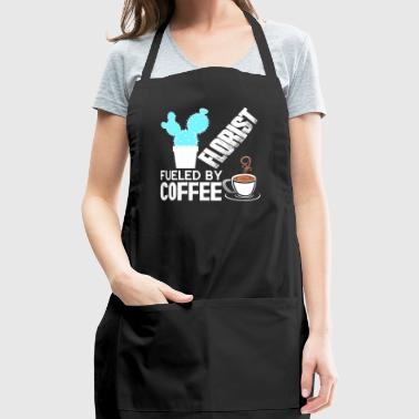 Florist Is Fueled By Coffee T Shirt - Adjustable Apron