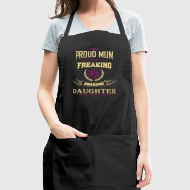 Mother's Day Gift Proud mum of an awesome Daughter - Adjustable Apron