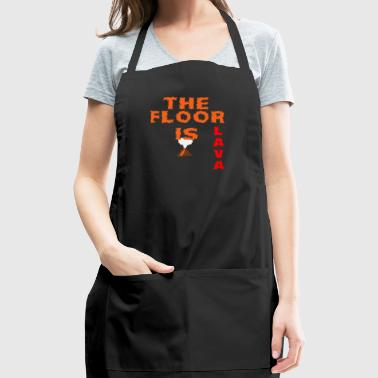 The floor is lava - Adjustable Apron