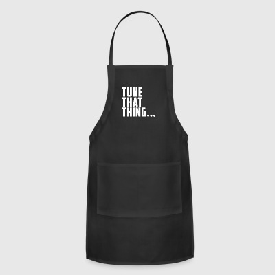 Recording Engineer Tune That Thing - Adjustable Apron