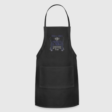 Stick And Stones May Break My Bones But Needles and Veins Excite Me - Adjustable Apron