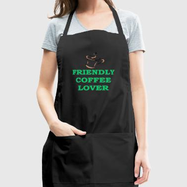 FRIENDLY COFFEE LOVER - Adjustable Apron