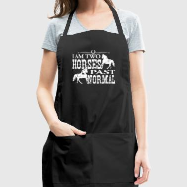I Am Two Horses Past Normal Horse T Shirts Women - Adjustable Apron