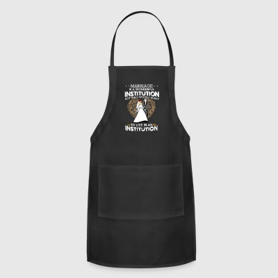 INSTITUTION - Adjustable Apron