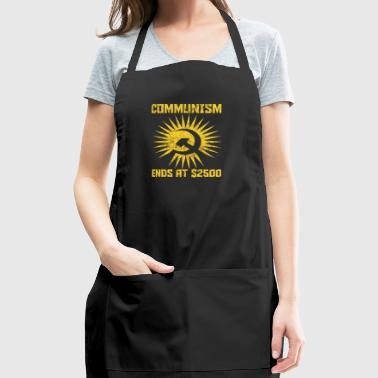 Communism ends at $2500 gift sozialism - Adjustable Apron