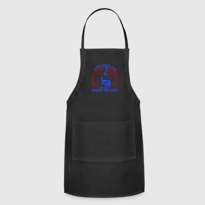 Come With Me if You Want to Lift (Arnold) - Adjustable Apron