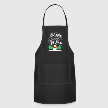 Snow Snow Much Fun Christmas - Adjustable Apron