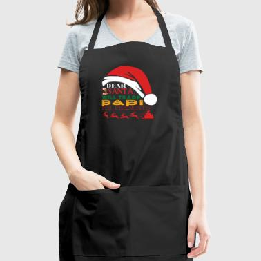 Dear Santa Will Trade Papi For Presents - Adjustable Apron