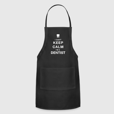 Keep calm dentist - Adjustable Apron